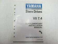 1992 Yamaha Stern Drives V8 7.4 Supplementary Installation Manual OEM ***