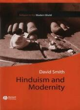 Hinduism and Modernity (Religion and Spirituality in the Modern World), Smith+=