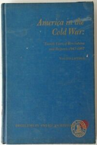 America in the Cold War by Walter LaFeber (Hardback, 1969)