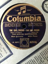 78 RPM THE SINGING SOPHOMORES - The girl friend - COLUMBIA 4564