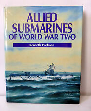 ALLIED SUBMARINES OF WORLD WAR TWO by Kenneth Poolman - NO LONGER IN PRINT