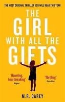 The Girl With All The Gifts, Carey, M. R., New