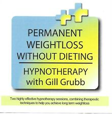 PERMANENT WEIGHTLOSS WITHOUT DIETING - HYPNOTHERAPY with GILL GRUBB