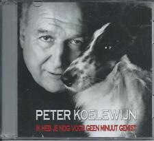 PETER KOELEWIJN - Ik heb je nog voor geen minuut gemist PROMO CD SINGLE 1TR 2009