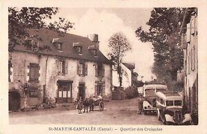 CPA 15 SAINT MARTIN CANTALES QUARTIER DES CROISADES