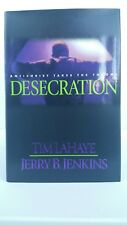 Left Behind: Desecration: Antichrist Takes the Throne by Jenkins & LaHaye