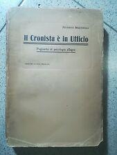 IL CRONISTA E' IN UFFICIO PSICOLOGIA ALLEGRA FERRARI AUTOGRAFATO MASTRIGLI 1913