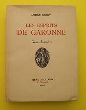 Les Esprits de Garonne - Gestes champêtres - André Berry - 1941 !