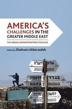America's Challenges in the Greater Middle East: The Obama Administration's Poli