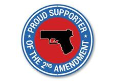 Proud Supporter of The 2nd Amendment Aluminum Sign