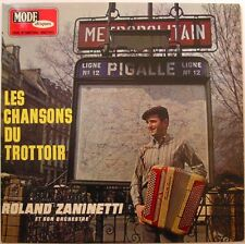 ROLAND ZANINETTI (LP 33 Tours) LES CHANSONS DU TROTTOIR - ACCORDEON