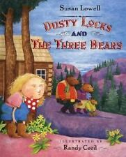 NEW - Dusty Locks and the Three Bears by Lowell, Susan