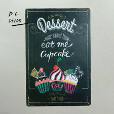 DL-Your Sweet time eat me cupcake Metal painting Retro plaque Pub Home Decor