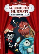 La peluqueria del espanto y otras obras de teatro (Spanish Edition)