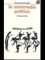 LA COMMEDIA POLITICA - FRANCESCO SISTI SANSONI 1974