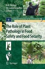 The Role of Plant Pathology in Food Safety and Food Security 3 (2009, Hardcover)