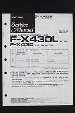 Pioneer F-X430L F-X430 Original Fm / Am Tuner Additional Manuel de Service /
