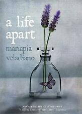 A Life Apart, Veladiano, Mariapia, New Book