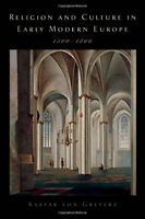 Religion And Culture In Early Modern Europe,... by von Greyerz, Kasper Paperback