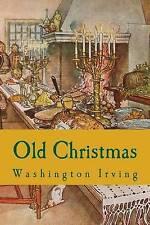 NEW Old Christmas by Washington Irving
