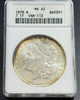 1878 P TF Morgan Silver Dollar Variety ANACS MS62 VAM-113 Variety Nice Toning