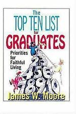 NEW - The Top Ten List for Graduates: Priorities for Faithful Living