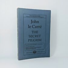 The Secret Pilgrim - John le Carré - First American Uncorrected Proof - Signed