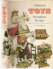Children's Toys throughout the Ages by Leslie Daiken 1st edt 1963 pub Spring Bks