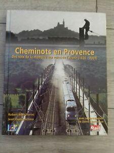 Cheminots provence Des Voix de la Mémoire aux voies de l'avenir LA VIE DU RAIL
