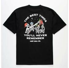 New listing Tilly's last call co. The best times youll never rememb shirt large