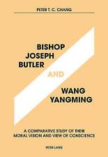 Bishop Joseph Butler And Wang Yangming Chang  Peter T. C. 9783034315623