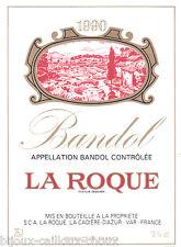 étiquette de vin neuve BANDOL La Roque 1990 wine label