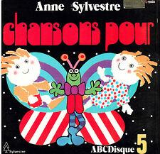 45T: bo du film: Anne Sylvestre: chansons pour N°5 6 titres. a sylvestre
