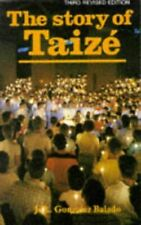 The Story of Taize, Gonzales-Balado, Jose Luis, Very Good, Paperback