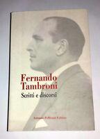 Fernando Tambroni: scritti e discorsi - A. Pellicani, 2001