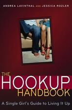 ^^NEW^^The Hook-Up Handbook : A Single Girl's Guide to Living It Up