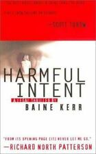 Harmful Intent by Baine Kerr (2000, Paperback, Reprint) XX 160