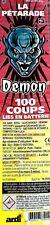 La Pétarade DEMON 100 Coups Liés En Batterie