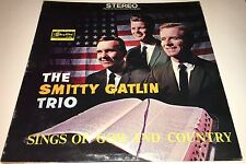 The Smitty Gatlin Trio Sings Of God And Country Classic Gospel LP