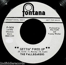 THE PALLBEARERS-Gettin' Fired Up-Rare Northern Soul Promo 45-FONTANA #F-1624