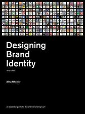 Designing Brand Identity: An Essential Guide for the Whole Branding Team, Wheele