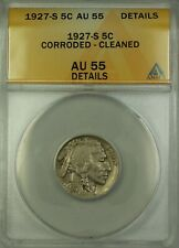 1927-S Buffalo Nickel Coin 5c ANACS AU-55 Details Corroded - Cleaned