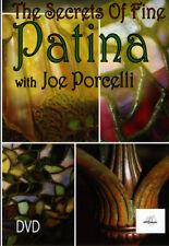 THE SECRETS OF FINE PATINA with JOE PORCELLI