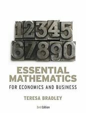 Essential Mathematics for Economics and Business by Teresa Bradley...