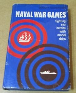 Naval War Games by Featherstone, Donald F. First Edition1965 with Dust Jacket