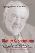 STANLEY K. sheinbaum: a 20th CENTURY KNIGHT'S ricerca della pace, libertà civili