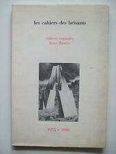 Les Cahiers des Brisants - Editions Originales / Livres Illustrés 1975/1990 BE