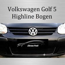 VW Golf 5/V - 3M Chrom-Leisten Zierleisten Chromleiste Kühlergrillbogen Highline