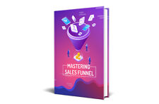 Mastering Sales Funnel PDF Ebook with Master Resell Rights