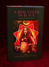 A ROSE VEILED IN BLACK Daniel Schulke, Aleister Crowley, Thelema, Xoanon